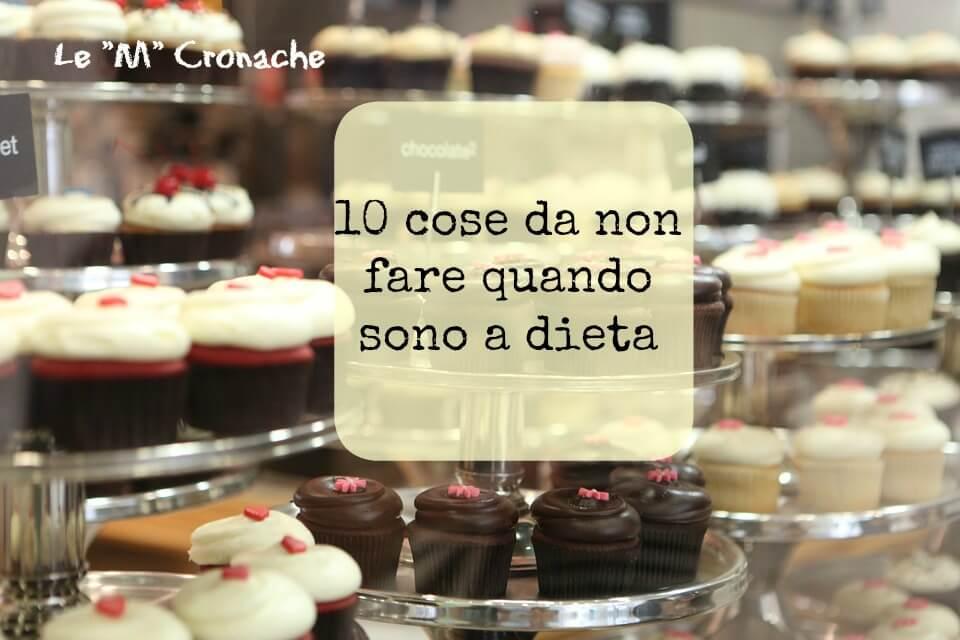cose da non fare dieta