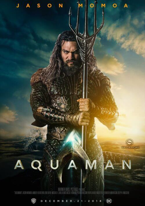 aquaman__2018____poster_by_saydesigns-dbjw7ce